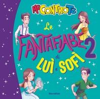 Le Fantafiabe di Luì e Sofì 2 - Librerie.coop