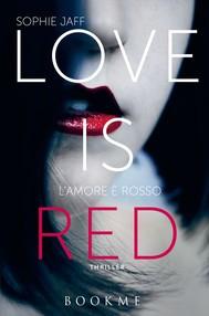 Love is red - copertina