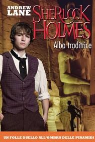 Alba traditrice. Young Sherlock Holmes. Vol. 8 - copertina