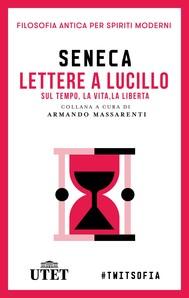 Lettere a Lucilio sul tempo, la vita, la libertà - copertina