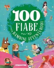 100 fiabe per bambini avventurosi - copertina