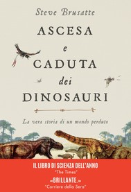 Ascesa e caduta dei dinosauri - copertina
