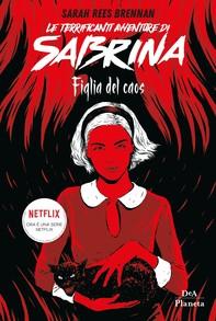 Le terrificanti avventure di Sabrina - Librerie.coop