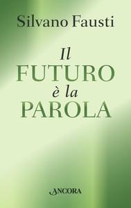 Il futuro è la Parola - copertina