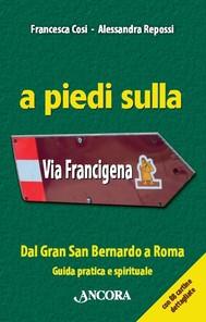 A piedi sulla Via Francigena - copertina