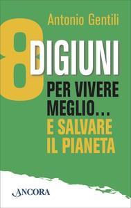 8 digiuni per vivere meglio… e salvare il pianeta - copertina