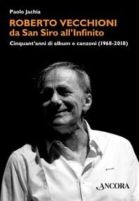 Roberto Vecchioni, da San Siro all'Infinito - Librerie.coop