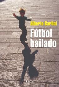 Fútbol bailado - copertina