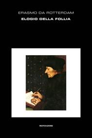 Elogio della follia (Mondadori) - copertina