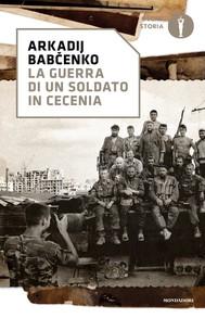 La guerra di un soldato in Cecenia - copertina