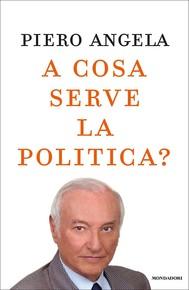 A cosa serve la politica? - copertina