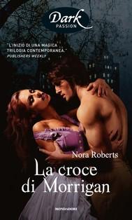 La croce di Morrigan (Romanzi Dark Passion) - copertina