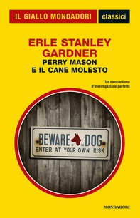 Perry Mason e il cane molesto (Classici del giallo) - Librerie.coop