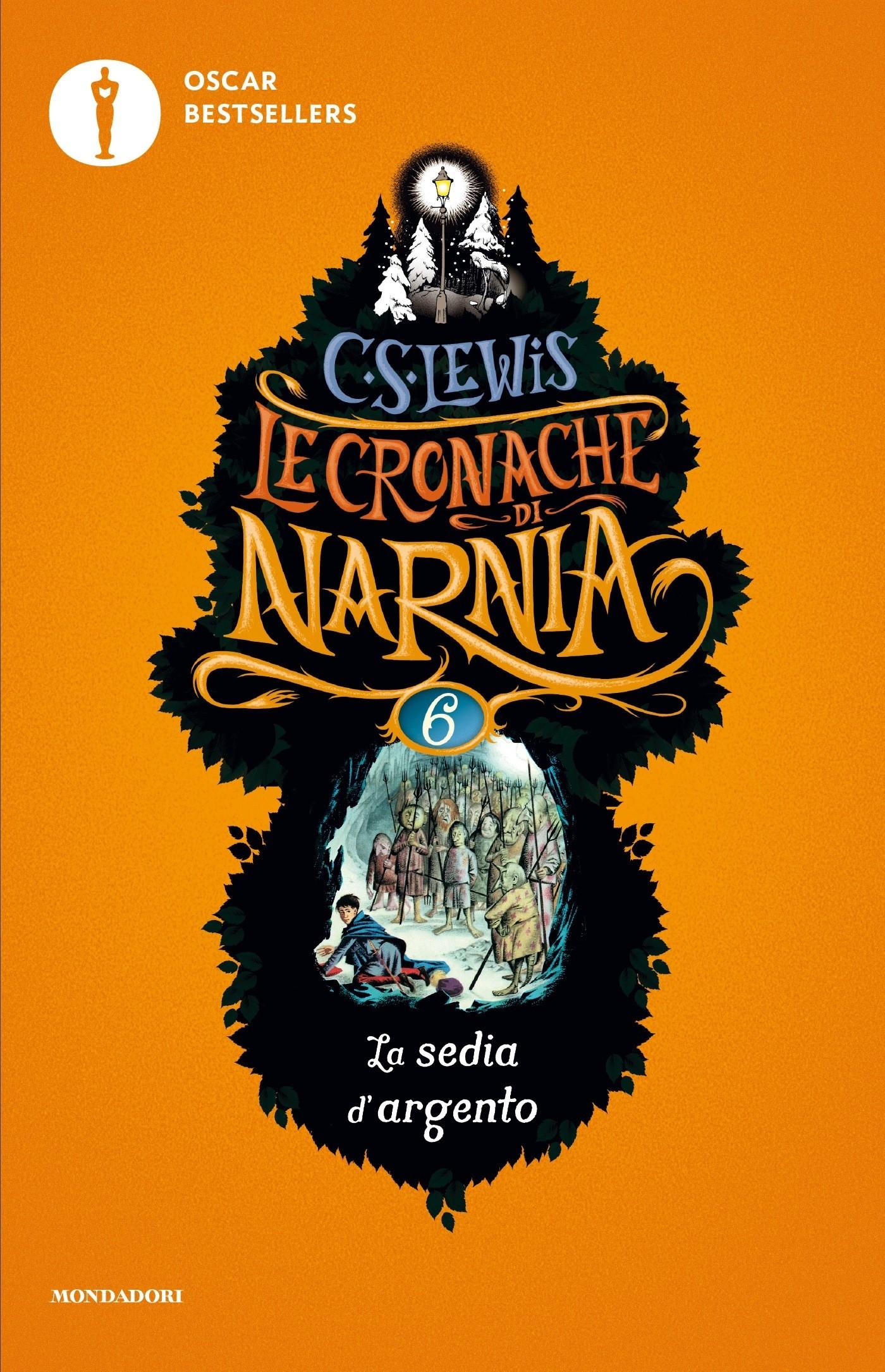 Le cronache di Narnia 6 La sedia d argento