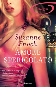 Amore spericolato (I Romanzi Emozioni) - copertina