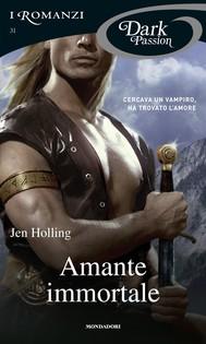 Amante immortale (I Romanzi Dark Passion) - copertina