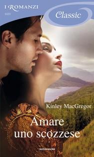 Amare uno scozzese (I Romanzi Classic) - copertina