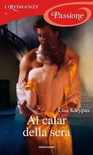 Al calar della sera (I Romanzi Passione) - copertina