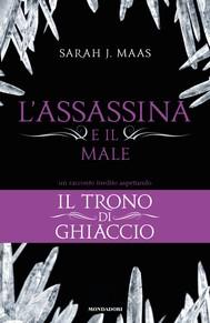 L'Assassina e il Male (Il Trono di Ghiaccio)-3 - copertina