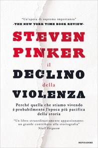 Il declino della violenza - Librerie.coop