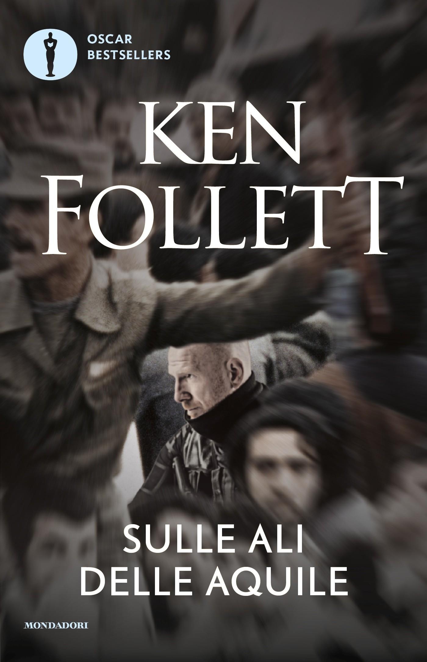 Sulle ali delle aquile ken follett ebook bookrepublic - Un letto di leoni ken follett ...