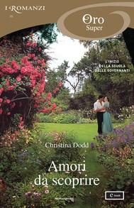 Amori da scoprire (I Romanzi Oro) - copertina