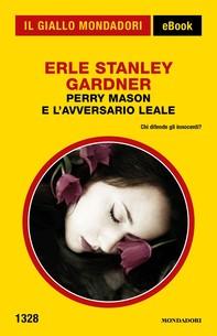 Perry Mason e l'avversario leale (Il Giallo Mondadori) - Librerie.coop