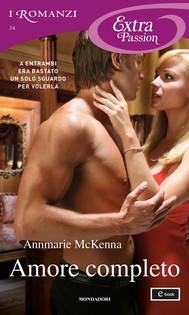 Amore completo (I Romanzi Extra Passion) - copertina