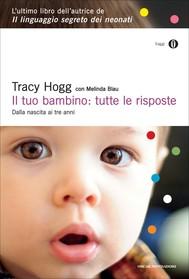 Il tuo bambino: tutte le risposte - copertina