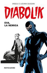 Diabolik - Eva, la nemica - Librerie.coop