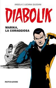 Diabolik - Marika, la coraggiosa - Librerie.coop