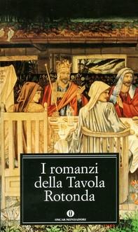 I romanzi della Tavola Rotonda - Librerie.coop