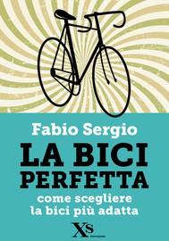 La bici perfetta (XS Mondadori) - copertina