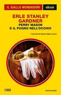 Perry Mason e il pugno nell'occhio (Il Giallo Mondadori) - Librerie.coop