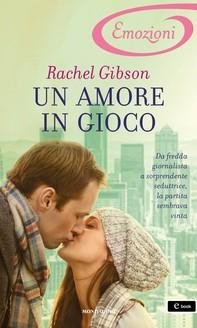 Un amore in gioco (I Romanzi Emozioni) - Librerie.coop