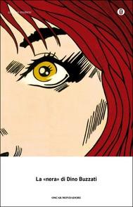 La «nera» di Dino Buzzati - copertina