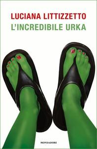 L'incredibile Urka - Librerie.coop