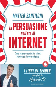 La persuasione nell'era di Internet - Librerie.coop