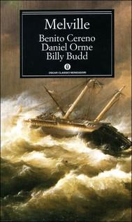 Benito Cereno - Daniel Orme - Billy Budd - copertina