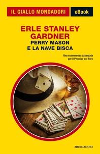 Perry Mason e la nave bisca (Il Giallo Mondadori) - Librerie.coop