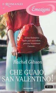 Che guaio, San Valentino! (I Romanzi Emozioni) - Librerie.coop