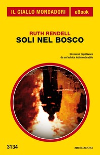 Soli nel bosco (Il Giallo Mondadori) - Librerie.coop