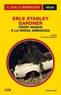 Perry Mason e la rossa ambiziosa (Il Giallo Mondadori) - Librerie.coop
