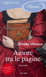 Amore tra le pagine - Scene di vita (I Romanzi Classic) - copertina