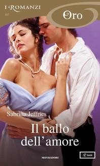 Il ballo dell'amore (I Romanzi Oro) - Librerie.coop