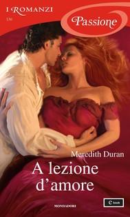 A lezione d'amore (I Romanzi Passione) - copertina