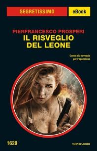 Il risveglio del Leone (Segretissimo) - Librerie.coop