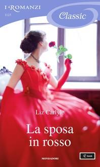 La sposa in rosso (I Romanzi Classic) - Librerie.coop