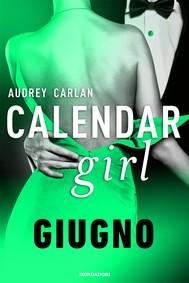 Calendar Girl. Giugno - copertina
