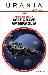 Astronave ammiraglia (Urania) - Librerie.coop